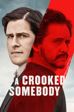 A Crooked Somebody